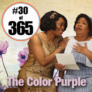 Day 30 of 365 The Color Purple at the Park Square Theatre #365TC