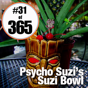 Day 31 of 365 Suzi Bowl #365TC