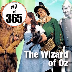 Day 7 of 365 See the Wizard of Oz - January 11 and 14, 2015 #365TC