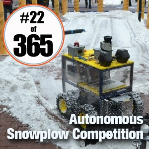 Day 22 of 365 ION Autonomous Snowplow Competition  #365TC