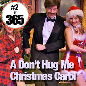 A Dont Hug Me Christmas Carol