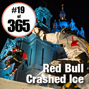 Day 19 of 365 Red Bull Crashed Ice Saint Paul Minnesota  #365TC