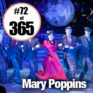 Day 72 of 365 Mary Poppins #365TC