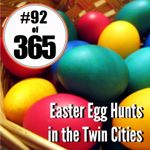 Day 92 of 365 Easter Egg Hunts in the Twin Cities #365TC