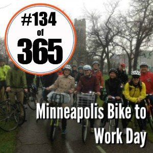 Day 134 of 365 Minneapolis Bike to Work Day #365TC
