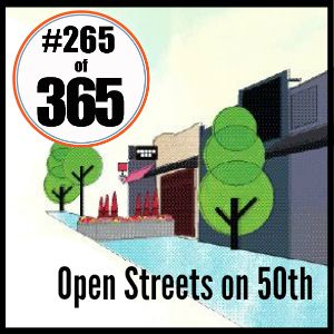 Day 265 of 365 Open Streets on 50th #365TC