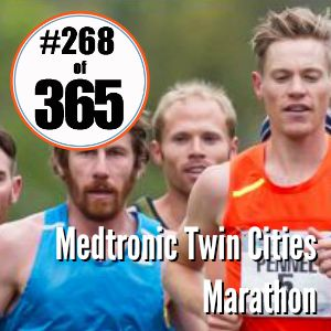 Day 268 of 365 Medtronic Twin Cities Marathon #365TC