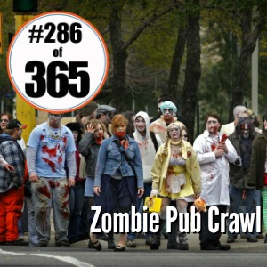 Day 286 of 365 Zombie Pub Crawl #365TC