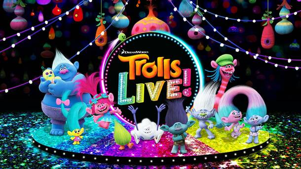 Trolls LIVE at the Orpheum Theatre