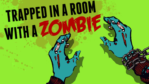 Day 46 of 365 Trapped in A Room With A Zombie #365